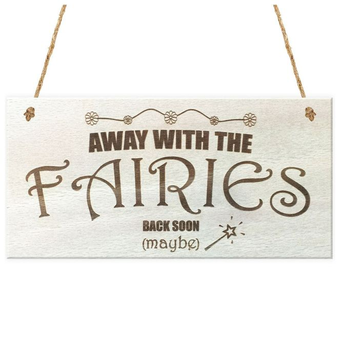 hot-away-with-the-fairies-back-soon-maybe-novelty-wooden-hanging-plaque-garden-fairy-sign